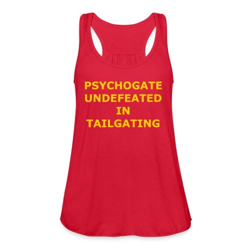 Undefeated In Tailgating - Women's Flowy Tank Top by Bella