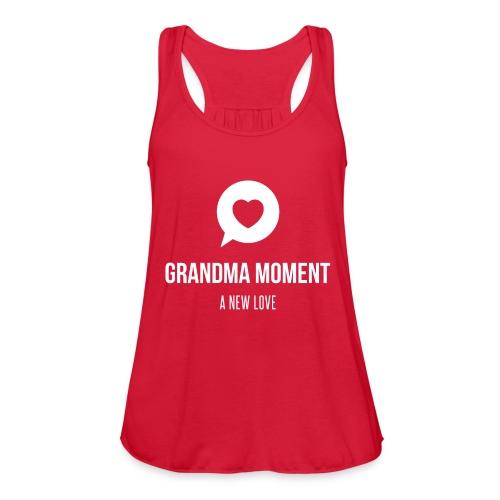Grandma Moment - Women's Flowy Tank Top by Bella
