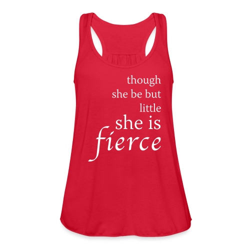 She Is Fierce - Women's Flowy Tank Top by Bella