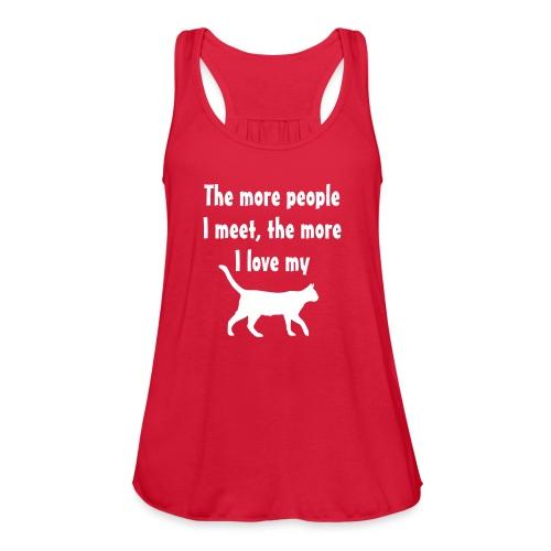I love my cat - Women's Flowy Tank Top by Bella