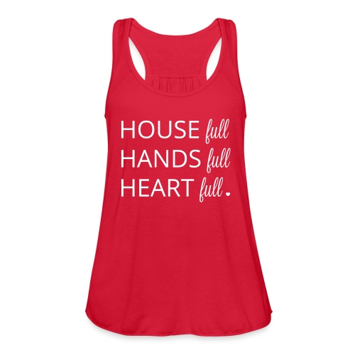 House, Hands and Heart Full in White - Women's Flowy Tank Top by Bella