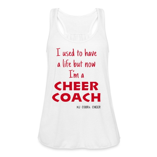 Cobra Cheer Coach - Women's Flowy Tank Top by Bella