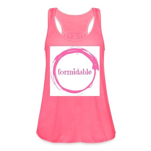 formidable - Women's Flowy Tank Top by Bella