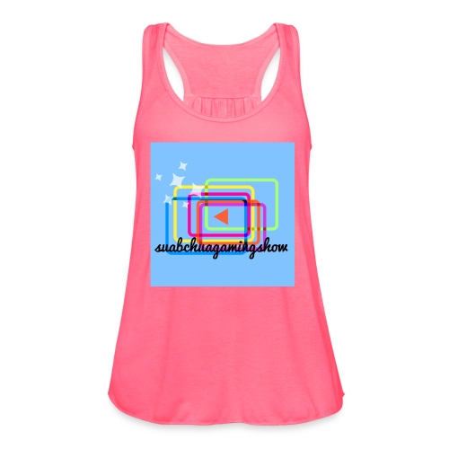 Suabchuagamingshow merch - Women's Flowy Tank Top by Bella