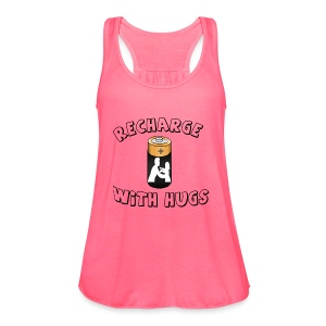 Recharge with hugs - Women's Flowy Tank Top by Bella