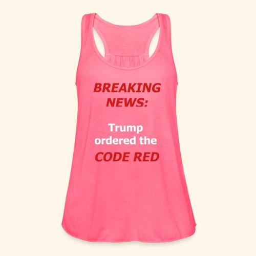 Code Red - Women's Flowy Tank Top by Bella