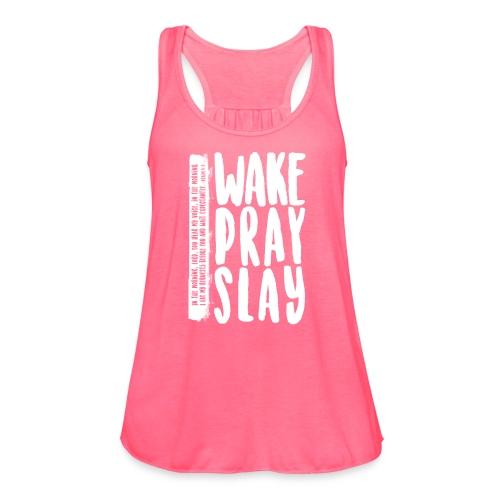 Wake Pray Slay Scripture Tee - Women's Flowy Tank Top by Bella