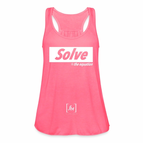 Solve the Equation [fbt] - Women's Flowy Tank Top by Bella