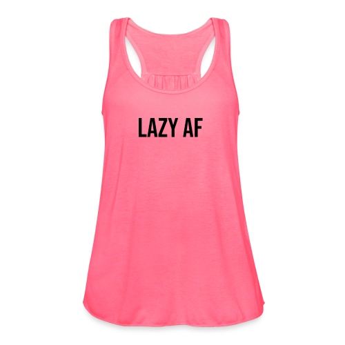 LAZY AF BLACK - Women's Flowy Tank Top by Bella