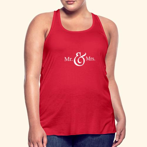 MR.& MRS . TEE SHIRT - Women's Flowy Tank Top by Bella