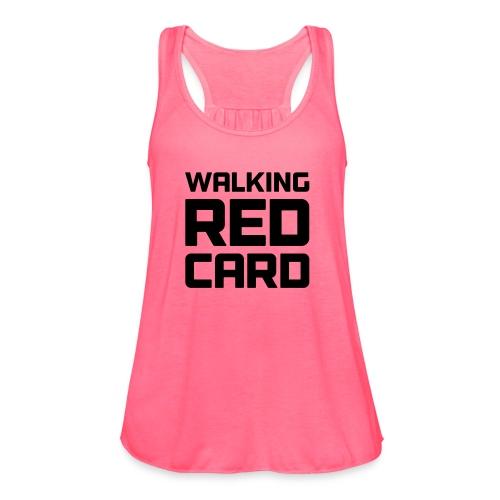 Walking Red Card - Women's Flowy Tank Top by Bella
