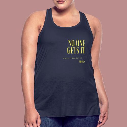 Endo - No one gets it - Women's Flowy Tank Top by Bella