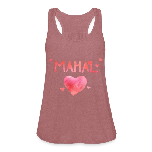 Mahal! - Women's Flowy Tank Top by Bella