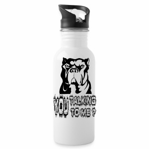 YOU TALKING TO ME ? - Water Bottle