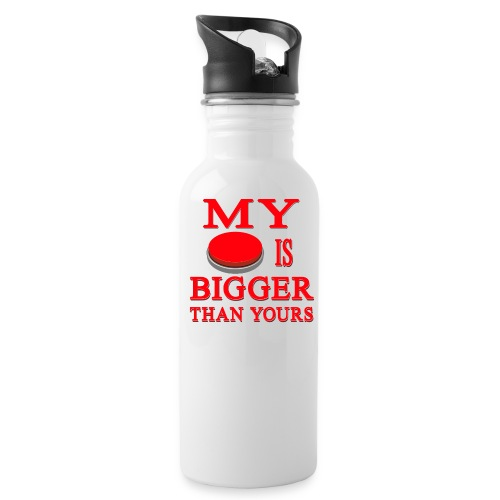 My Button Is Bigger Than Yours - Water Bottle
