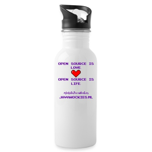 Open Source is Love. Open Source is Life. - Water Bottle