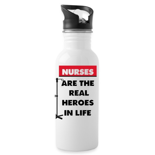 nurses are the real heroes in life - Water Bottle