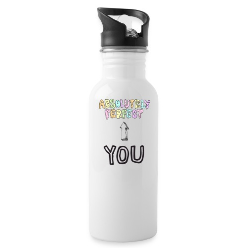 Absolutely Perfect! - Water Bottle