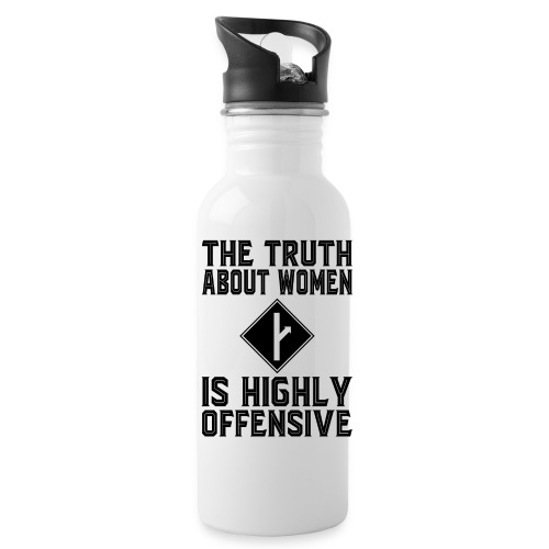 The Truth About Women Is Highly Offensive - Water Bottle