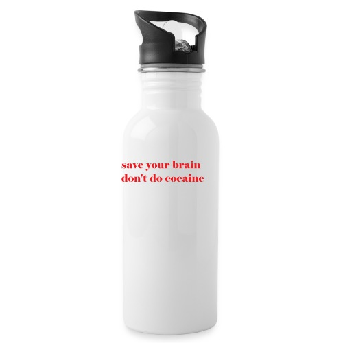 save your brain don't do cocaine - Water Bottle