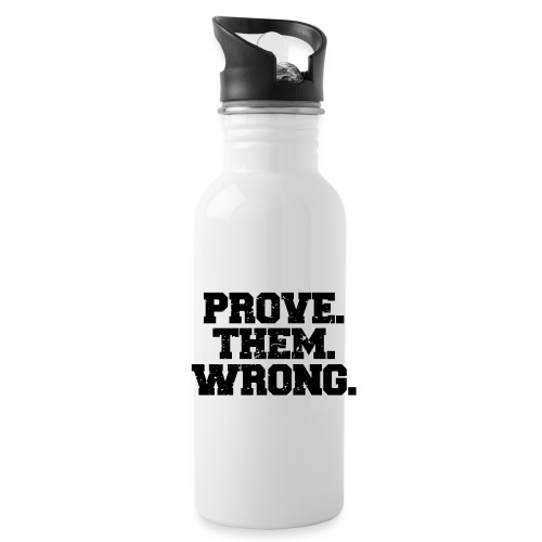 Prove Them Wrong sport gym athlete - Water Bottle