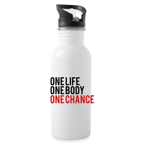 One Life One Body One Chance - Water Bottle