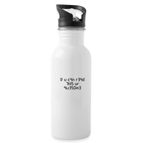 If you can read this, you're awesome - black - Water Bottle