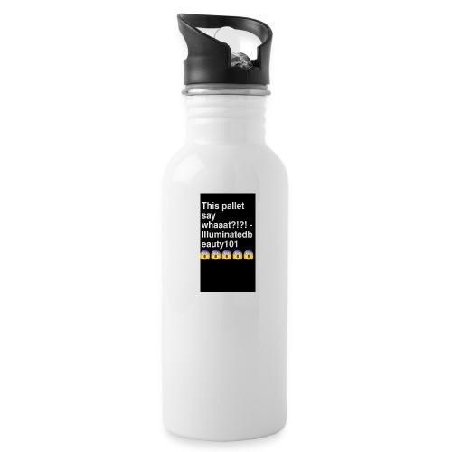 Say whaaatt - Water Bottle