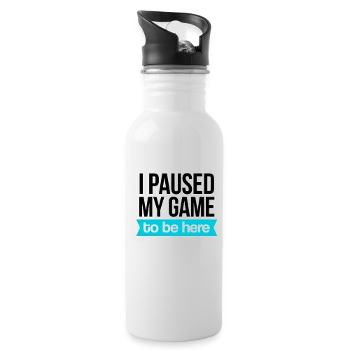 I Paused My Game - Water Bottle
