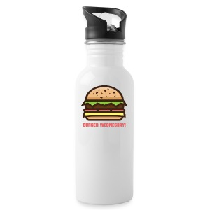 Burger Wednesday! - Water Bottle