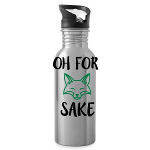 Oh For Fox Sake Design - Water Bottle