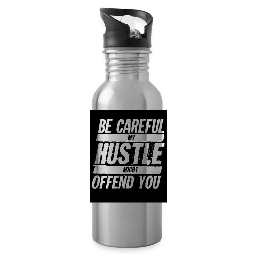 My Hustle Might Offend You - Water Bottle