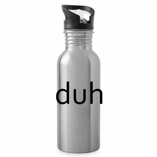 duh black - Water Bottle