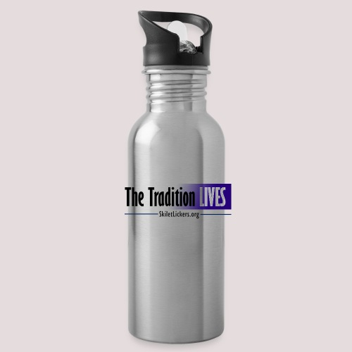 The Tradition Lives - Water Bottle