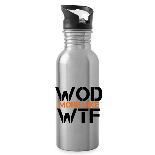 WOD - Workout of the Day - WTF - Water Bottle