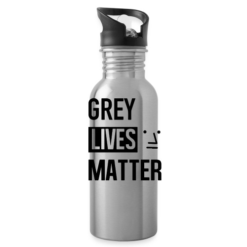 Grey Lives Matter - Water Bottle