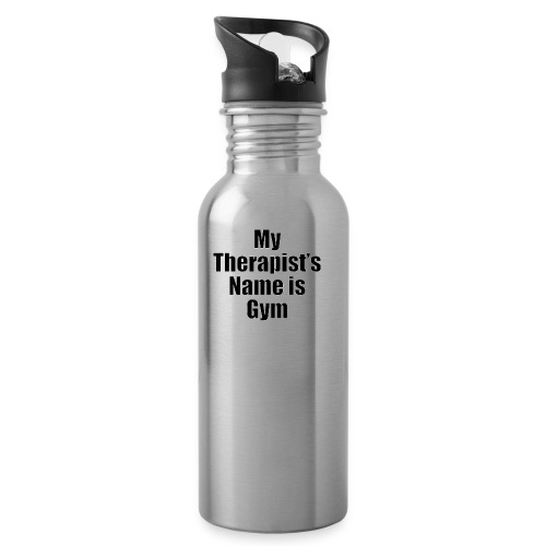 My therapist's name is Gym - Water Bottle