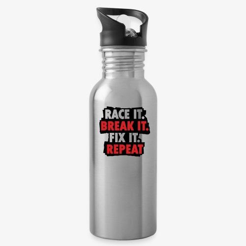 race it break it fix it repeat - Water Bottle