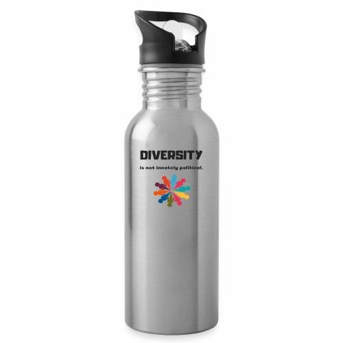 Diversity is not innately political - Water Bottle