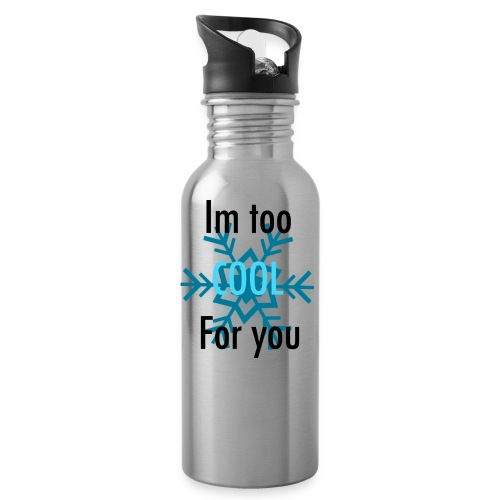 Im Too Cool For You - Water Bottle