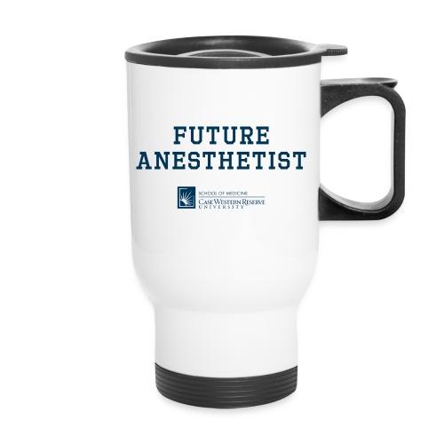 Future Anesthetist - Travel Mug
