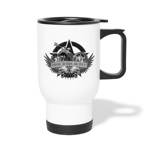 Hardcore. Old School. Deal With It. - Travel Mug