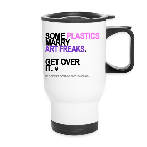 some plastics marry art freaks lg transp - Travel Mug with Handle