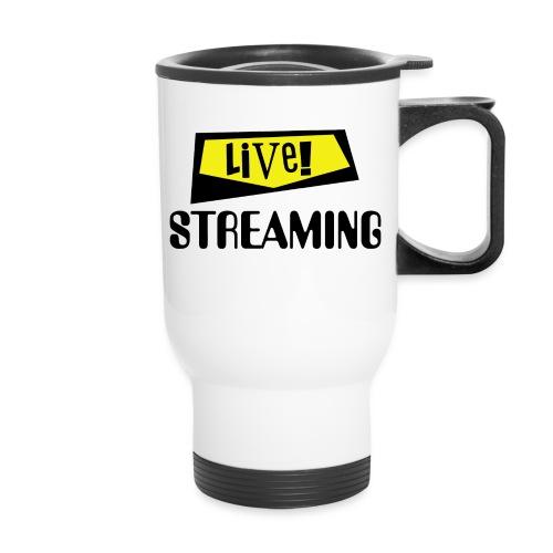 Live Streaming - Travel Mug