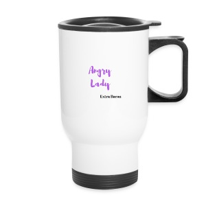angry lady extra bacon (American Housewife quotes) - Travel Mug