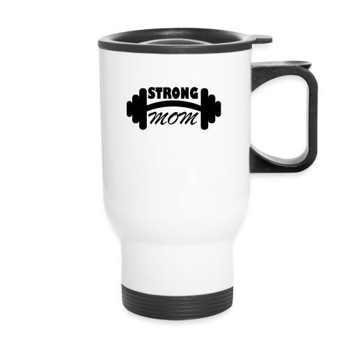 strong mom - Travel Mug