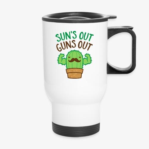 Sun's Out Guns Out Macho Cactus - Travel Mug