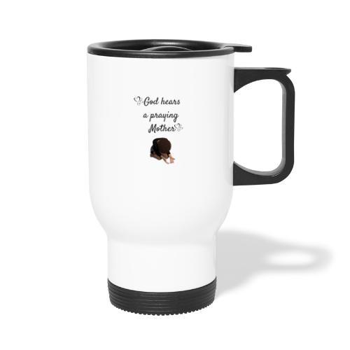 Praying Mother - Travel Mug with Handle