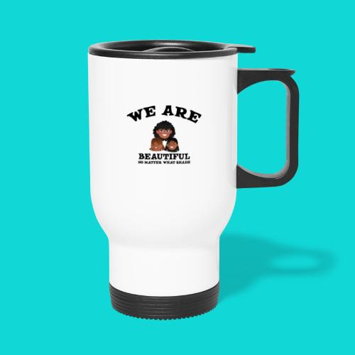 You are Beautiful Black Woman - Travel Mug