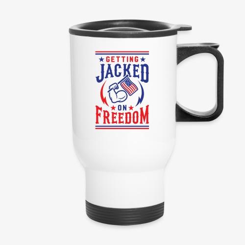 Getting Jacked On Freedom - Travel Mug